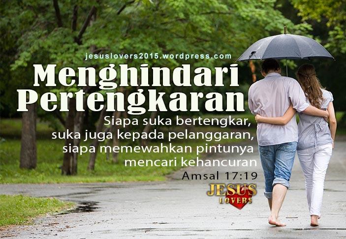 Menghindari Pertengkaran Damai Itu Indah Jesus Lovers